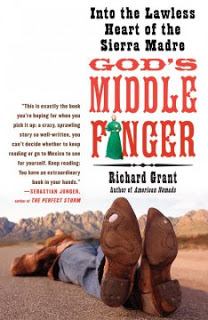 God's middle finger : into the lawless heart of the Sierra Madre